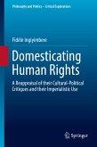 Domesticating Human Rights (eBook, PDF)