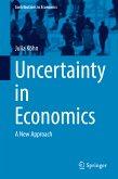 Uncertainty in Economics (eBook, PDF)
