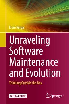 Unraveling Software Maintenance and Evolution (eBook, PDF) - Varga, Ervin