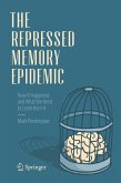 The Repressed Memory Epidemic (eBook, PDF)