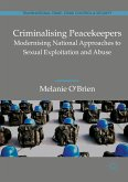 Criminalising Peacekeepers (eBook, PDF)