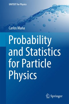 Probability and Statistics for Particle Physics (eBook, PDF) - Maña, Carlos
