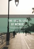 The Social Life of Memory (eBook, PDF)