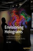 Envisioning Holograms (eBook, PDF)