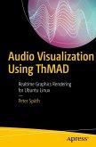 Audio Visualization Using ThMAD (eBook, PDF)