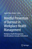 Mindful Prevention of Burnout in Workplace Health Management (eBook, PDF)