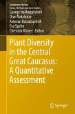 Plant Diversity in the Central Great Caucasus: A Quantitative Assessment (eBook, PDF)