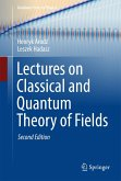 Lectures on Classical and Quantum Theory of Fields (eBook, PDF)