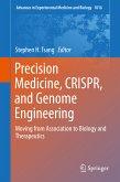 Precision Medicine, CRISPR, and Genome Engineering (eBook, PDF)
