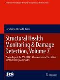 Structural Health Monitoring & Damage Detection, Volume 7 (eBook, PDF)