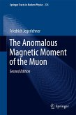 The Anomalous Magnetic Moment of the Muon (eBook, PDF)