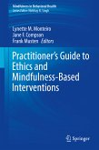 Practitioner's Guide to Ethics and Mindfulness-Based Interventions (eBook, PDF)