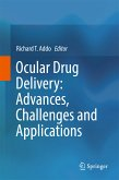 Ocular Drug Delivery: Advances, Challenges and Applications (eBook, PDF)