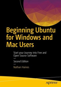 Beginning Ubuntu for Windows and Mac Users (eBook, PDF) - Haines, Nathan