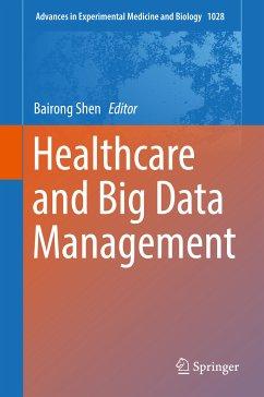 Healthcare and Big Data Management (eBook, PDF)