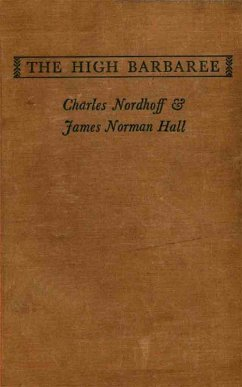 The High Barbaree (eBook, ePUB) - Hall, James Norman; Nordhoff, Charles Bernard