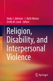Religion, Disability, and Interpersonal Violence (eBook, PDF)