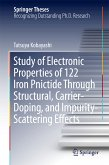 Study of Electronic Properties of 122 Iron Pnictide Through Structural, Carrier-Doping, and Impurity-Scattering Effects (eBook, PDF)