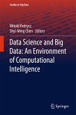 Data Science and Big Data: An Environment of Computational Intelligence (eBook, PDF)