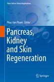 Pancreas, Kidney and Skin Regeneration (eBook, PDF)