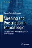 Meaning and Proscription in Formal Logic (eBook, PDF)