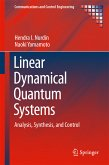 Linear Dynamical Quantum Systems (eBook, PDF)