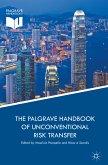 The Palgrave Handbook of Unconventional Risk Transfer (eBook, PDF)