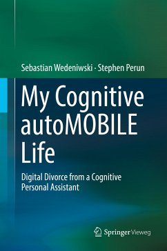 My Cognitive autoMOBILE Life (eBook, PDF) - Wedeniwski, Sebastian; Perun, Stephen