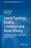 Sound Topology, Duality, Coherence and Wave-Mixing (eBook, PDF)