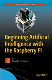 Beginning Artificial Intelligence with the Raspberry Pi (eBook, PDF)