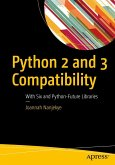 Python 2 and 3 Compatibility (eBook, PDF)