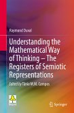 Understanding the Mathematical Way of Thinking – The Registers of Semiotic Representations (eBook, PDF)