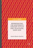 Representing the Eighteenth Century in Film and Television, 2000-2015 (eBook, PDF)