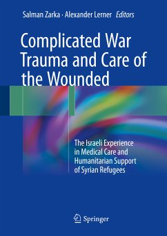 Complicated War Trauma and Care of the Wounded (eBook, PDF)