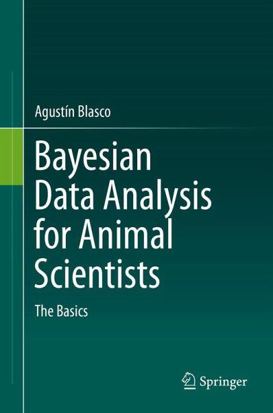 Bayesian Data Analysis for Animal Scientists (eBook, PDF)