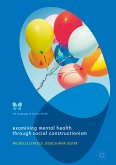 Examining Mental Health through Social Constructionism (eBook, PDF)