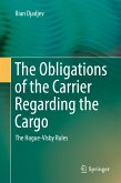 The Obligations of the Carrier Regarding the Cargo (eBook, PDF)