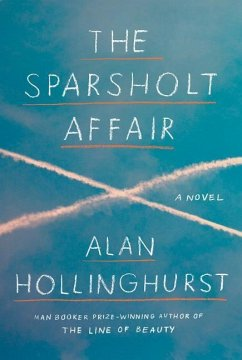 The Sparsholt Affair - Hollinghurst, Alan