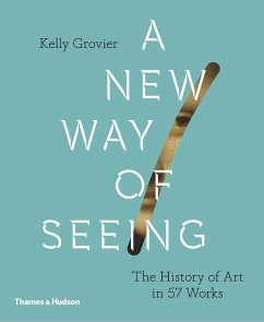 A New Way of Seeing - Grovier, Kelly