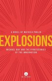Explosions: Michael Bay and the Pyrotechnics of the Imagination
