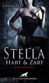 Stella - Hart und Zart   Erotischer Roman