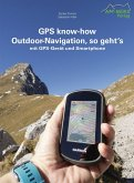 GPS know-how Outdoor-Navigation, so geht's