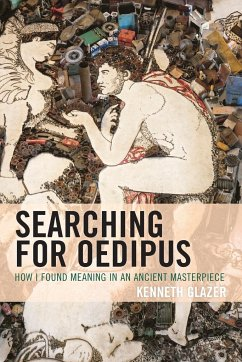 Searching for Oedipus: How I Found Meaning in a...