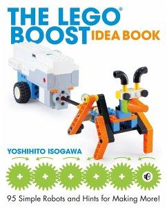 The Lego Boost Idea Book - Isogawa, Yoshihito