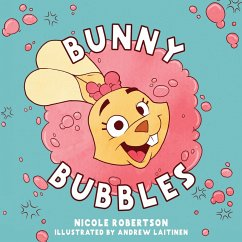 Bunny Bubbles - Robertson, Nicole