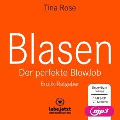 Blasen - Der perfekte Blowjob, 1 MP3-CD - Rose, Tina