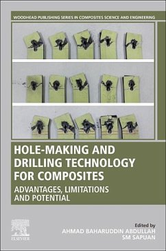 Hole-Making and Drilling Technology for Composites: Advantages, Limitations and Potential