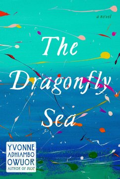 The Dragonfly Sea - Owuor, Yvonne Adhiambo