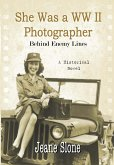 She Was A WW II Photographer Behind Enemy Lines