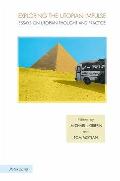 Exploring the Utopian Impulse (eBook, ePUB)